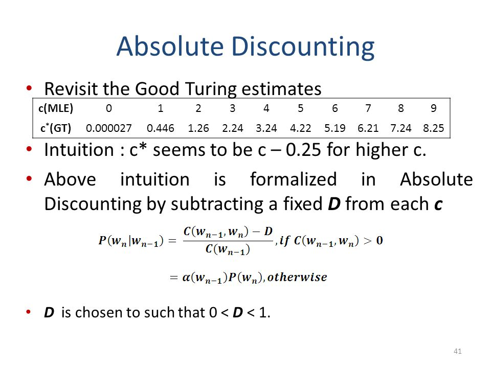 Absolute Discounting Revisit the Good Turing estimates