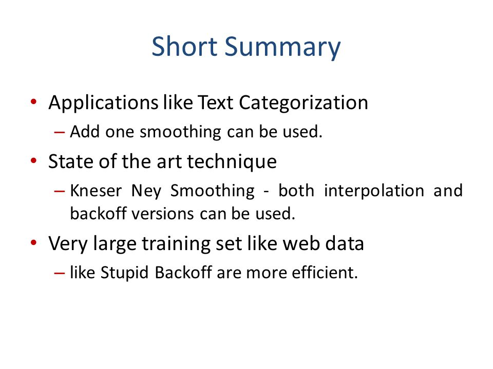 Short Summary Applications like Text Categorization