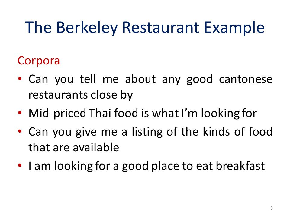 The Berkeley Restaurant Example