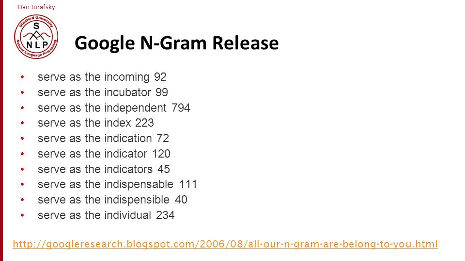 Google N-Gram Release serve as the incoming 92
