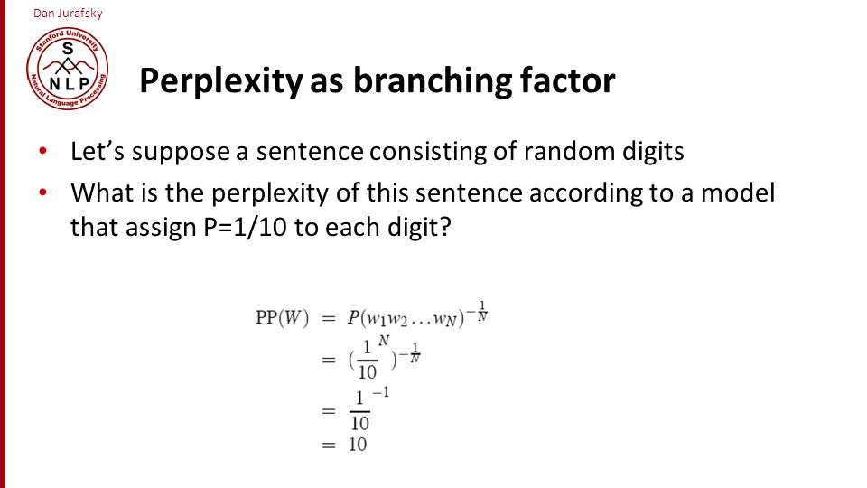 Perplexity as branching factor