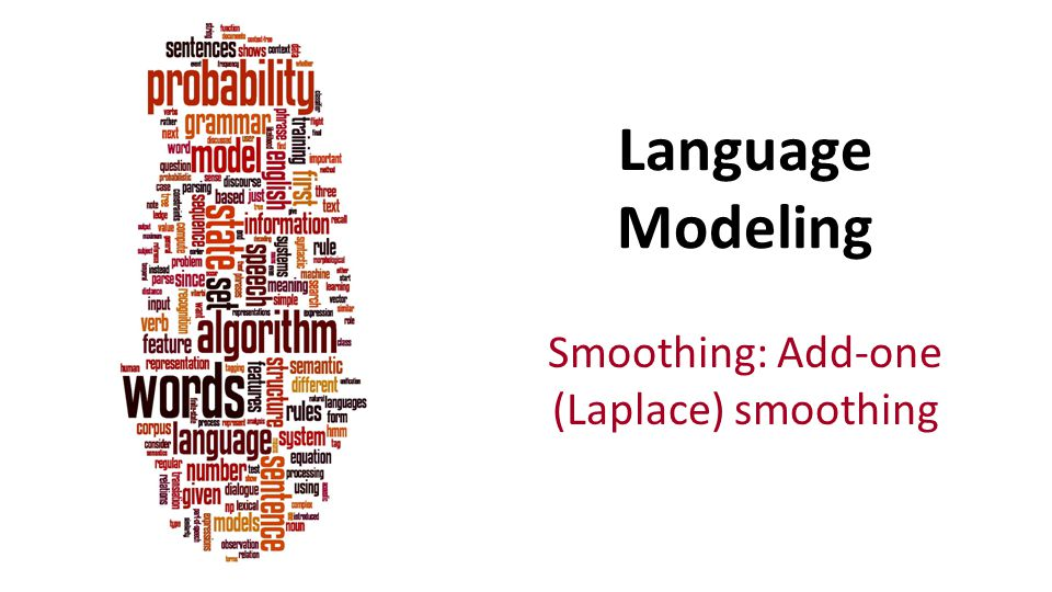 Smoothing: Add-one (Laplace) smoothing