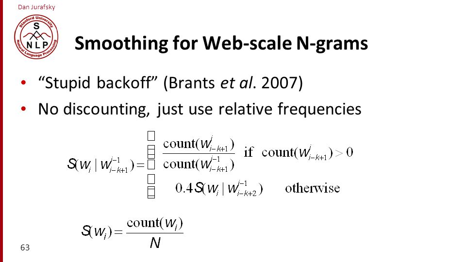 Smoothing for Web-scale N-grams