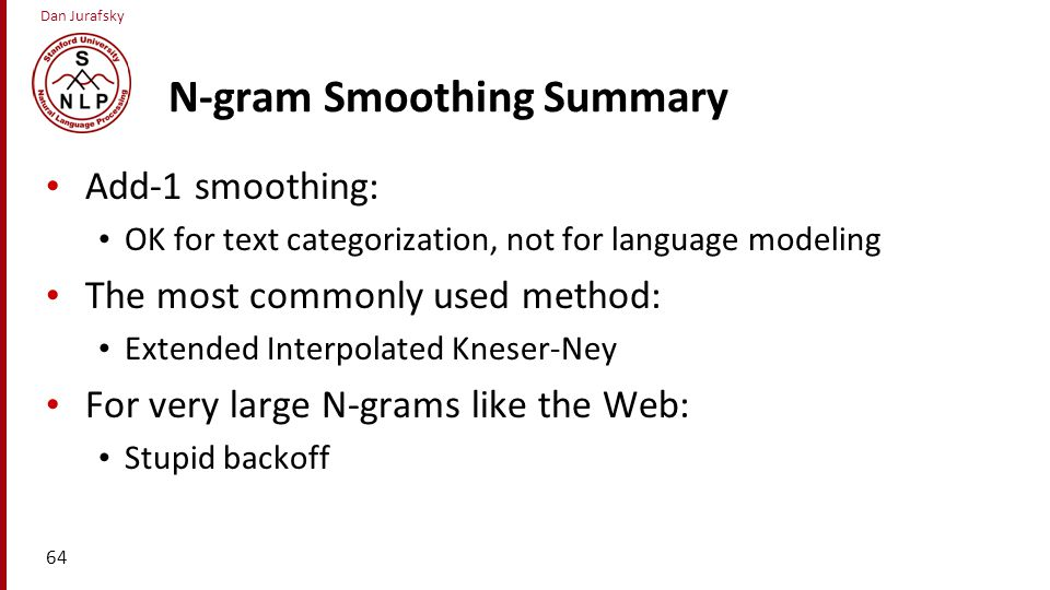 N-gram Smoothing Summary