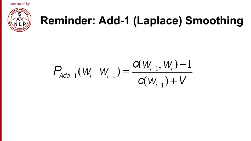 Reminder: Add-1 (Laplace) Smoothing