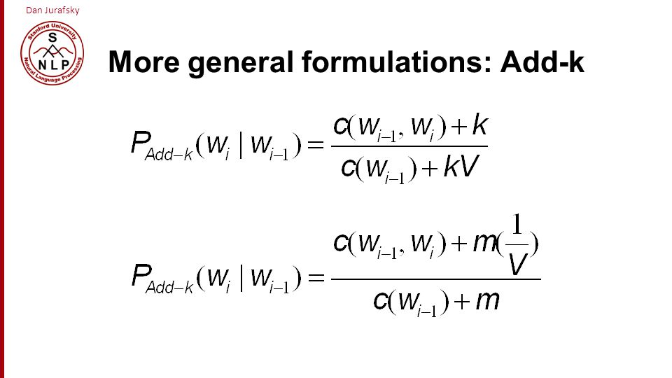 More general formulations: Add-k