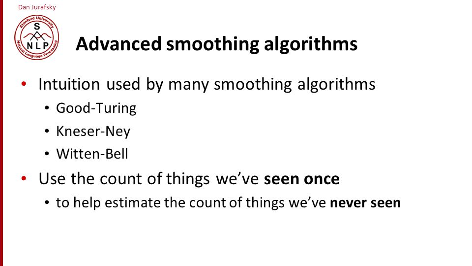 Advanced smoothing algorithms