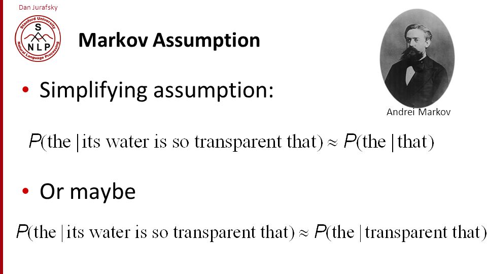 Simplifying assumption: