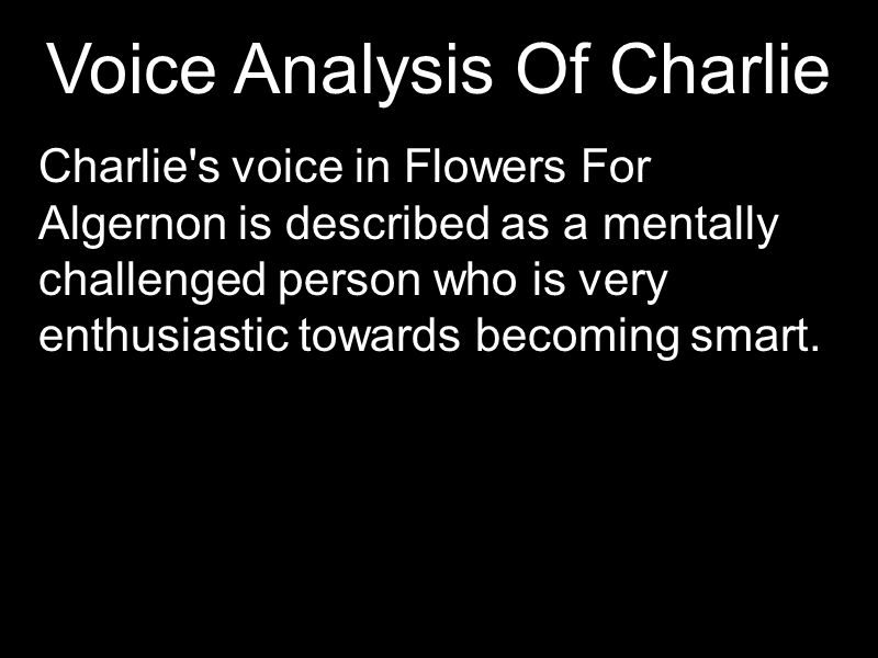 an analysis of character charlie in the story flowers for algernon