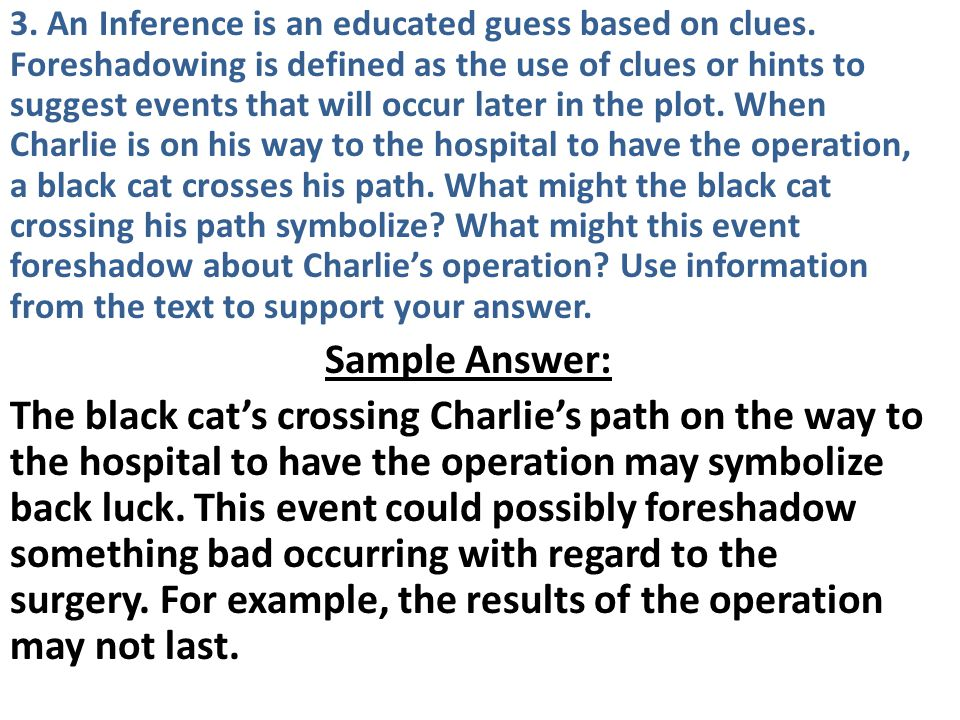3. An Inference is an educated guess based on clues