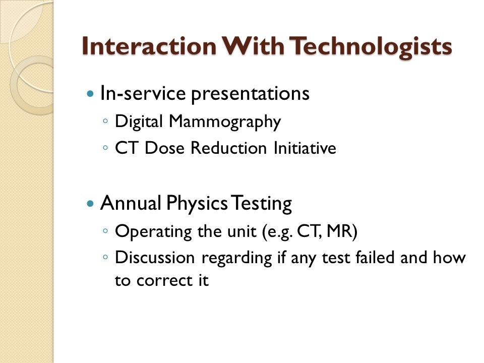 Interaction With Technologists