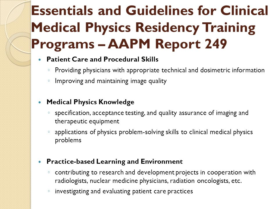 Essentials and Guidelines for Clinical Medical Physics Residency Training Programs – AAPM Report 249