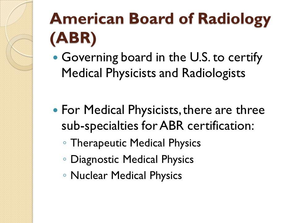 American Board of Radiology (ABR)