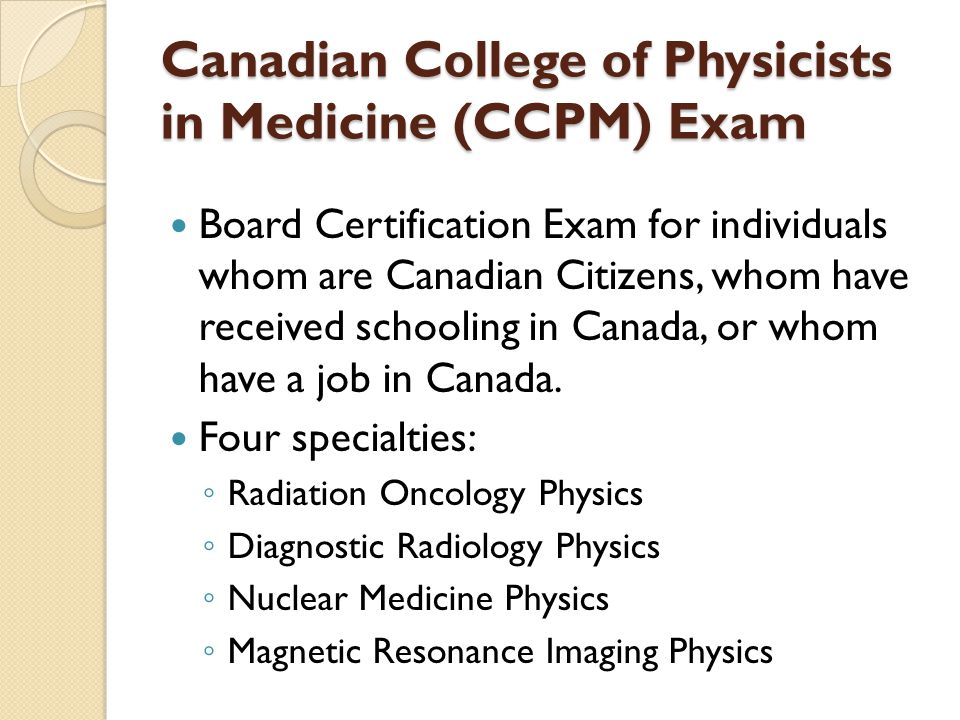 Canadian College of Physicists in Medicine (CCPM) Exam