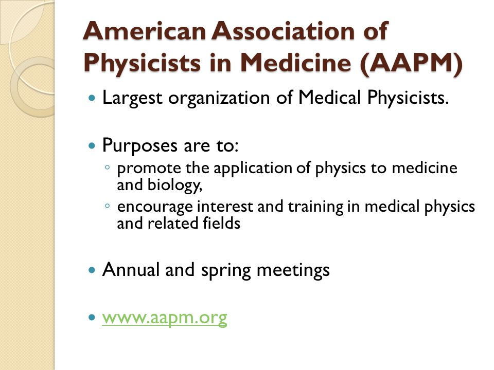 American Association of Physicists in Medicine (AAPM)