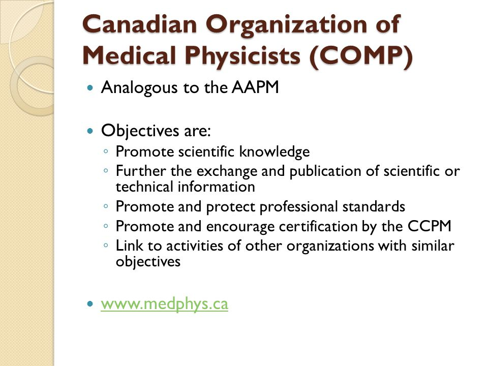 Canadian Organization of Medical Physicists (COMP)