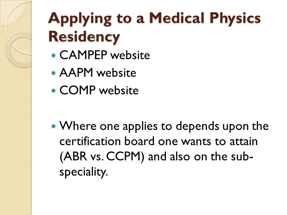Applying to a Medical Physics Residency