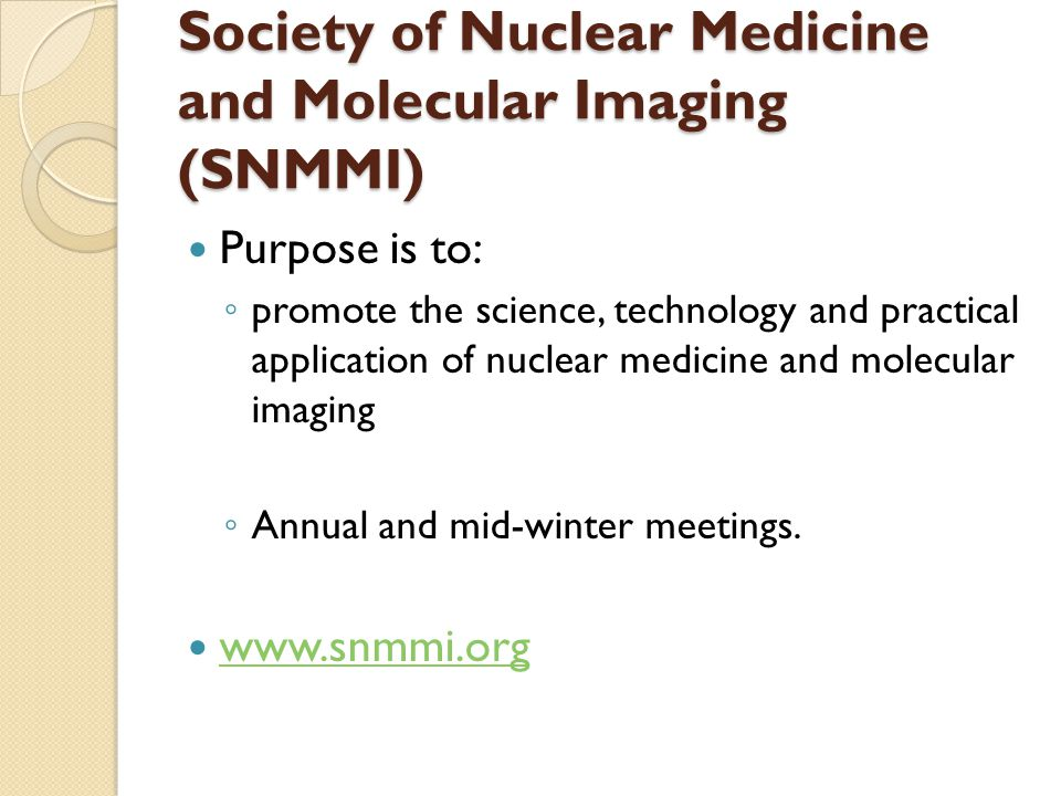 Society of Nuclear Medicine and Molecular Imaging (SNMMI)