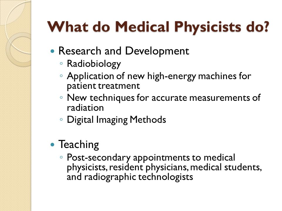 What do Medical Physicists do