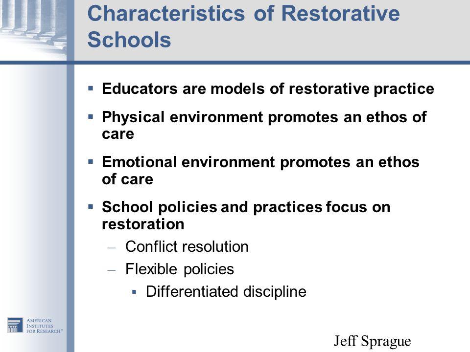 Characteristics of Restorative Schools