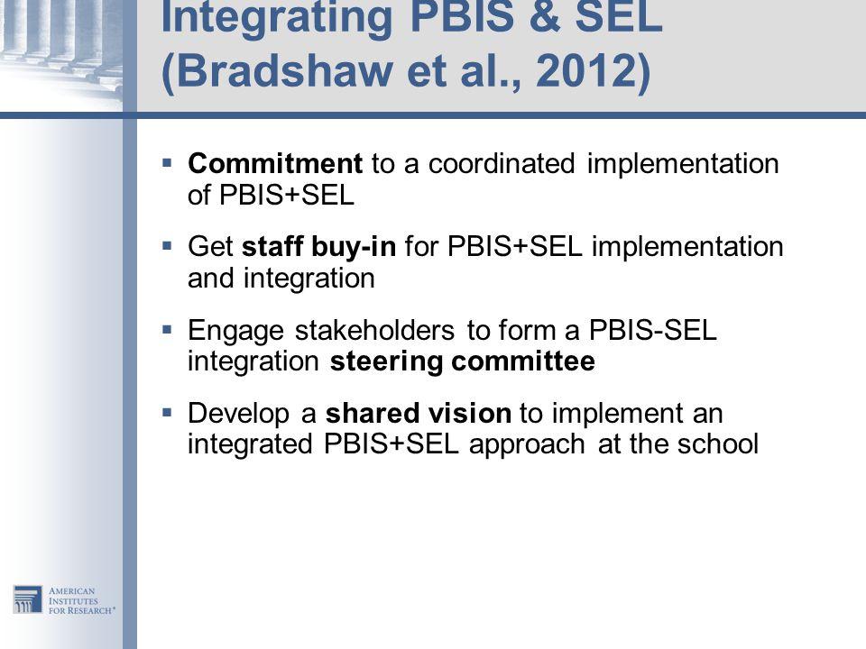 Integrating PBIS & SEL (Bradshaw et al., 2012)