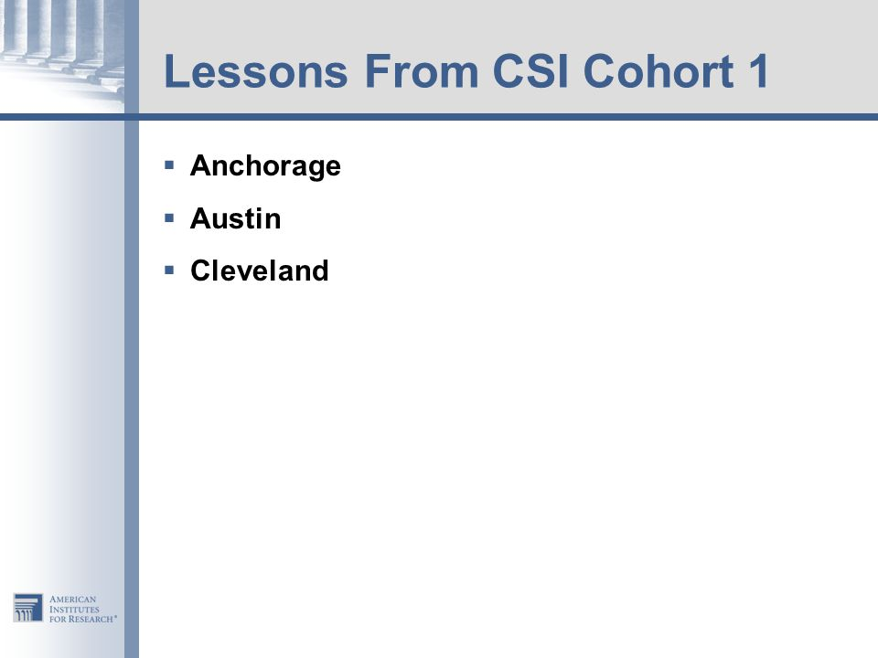Lessons From CSI Cohort 1