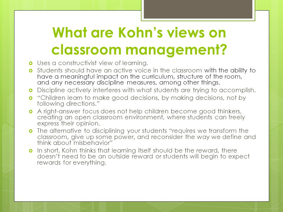 What are Kohn's views on classroom management