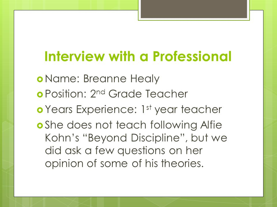 Interview with a Professional
