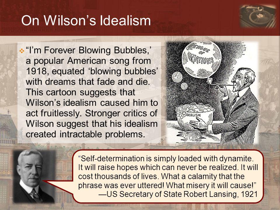On Wilson's Idealism
