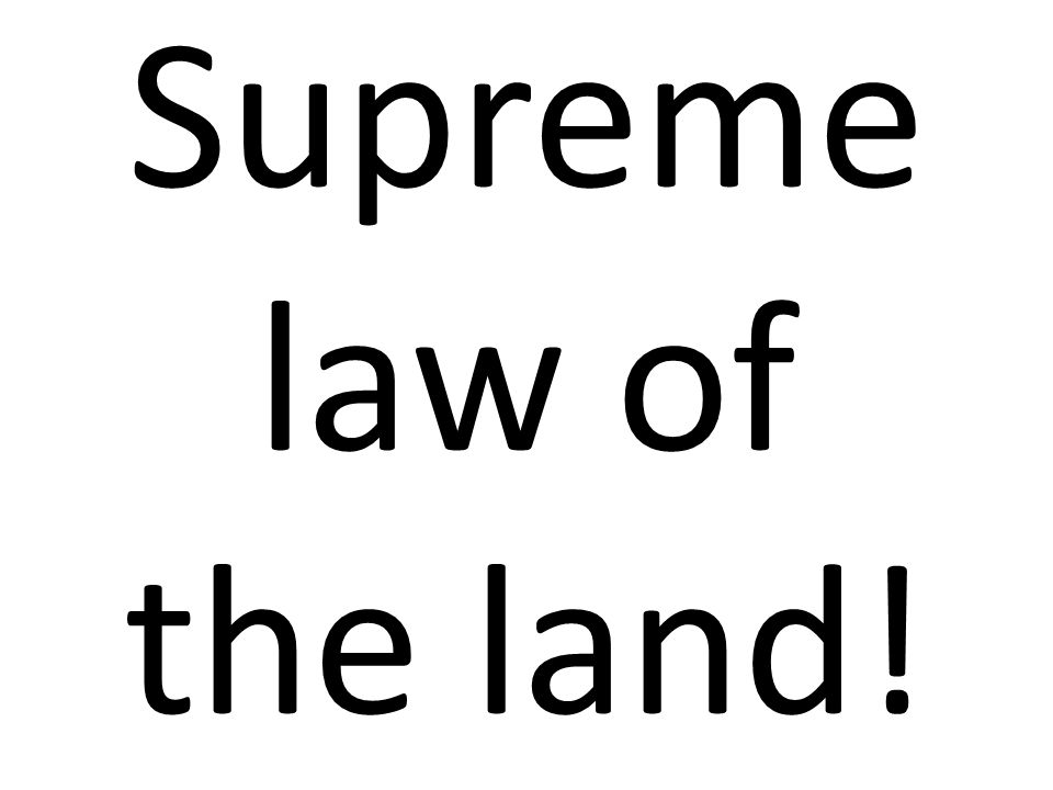 Supreme+law+of+the+land!.jpg
