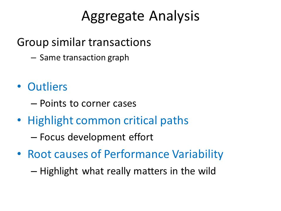 Aggregate Analysis Group similar transactions Outliers