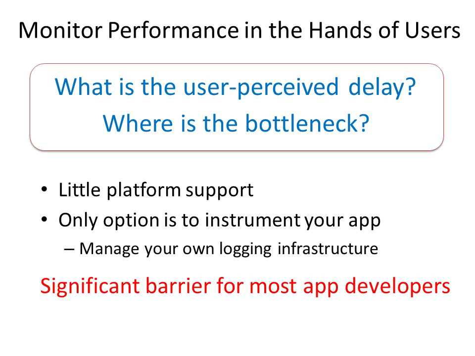 What is the user-perceived delay
