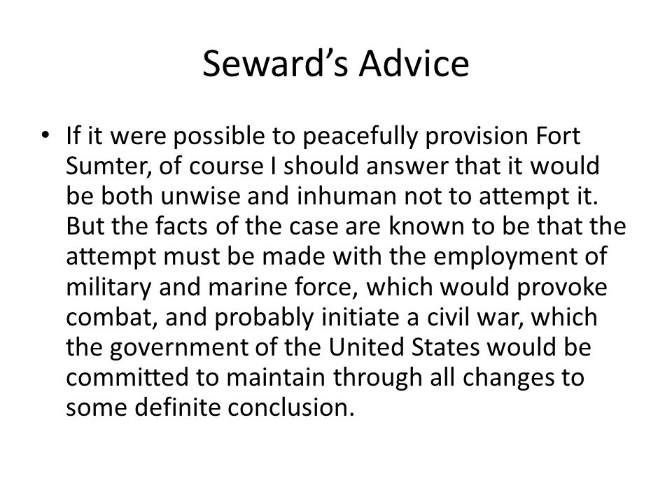 Seward's Advice