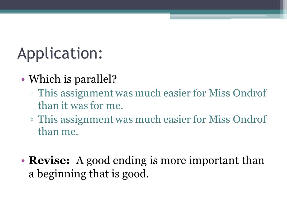 Application: Which is parallel