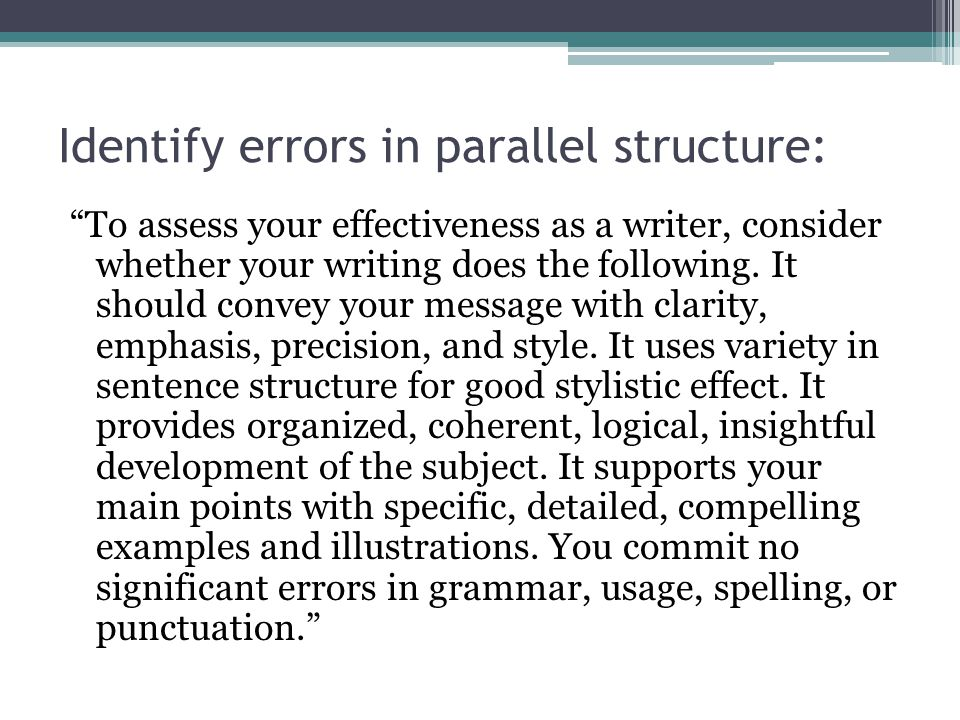 Identify errors in parallel structure: