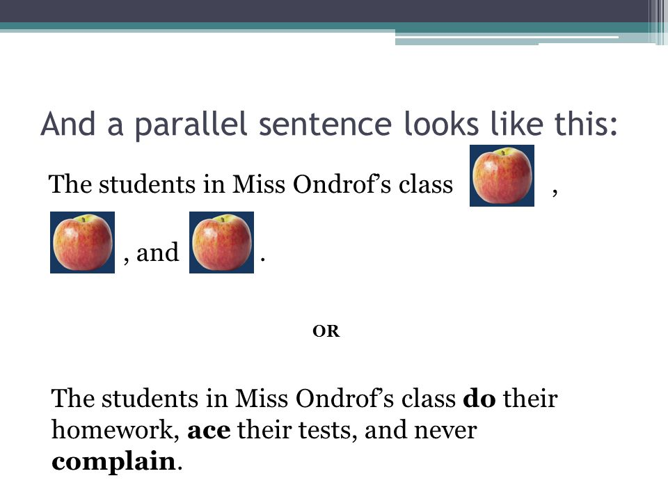 And a parallel sentence looks like this: