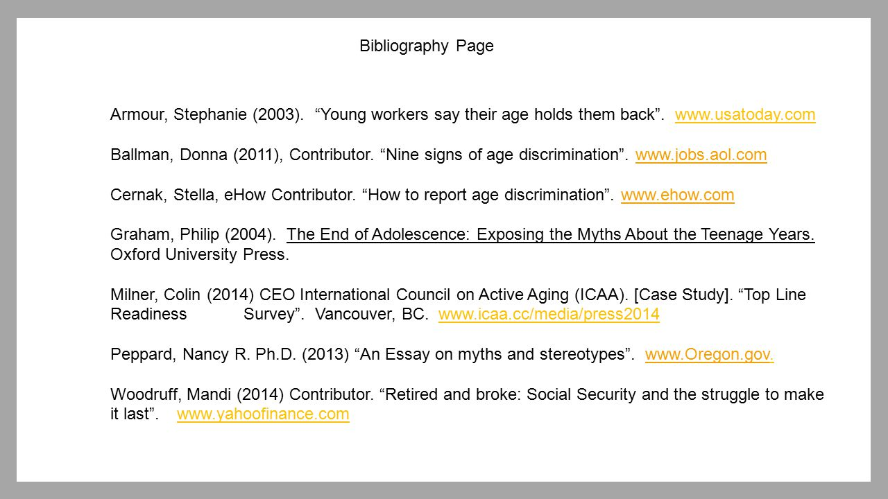 Bibliography Page Armour, Stephanie (2003). Young workers say their age holds them back . www.usatoday.com.