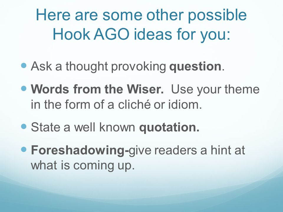 Here are some other possible Hook AGO ideas for you: