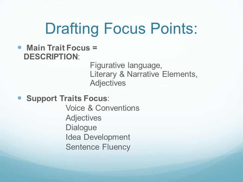 Drafting Focus Points: