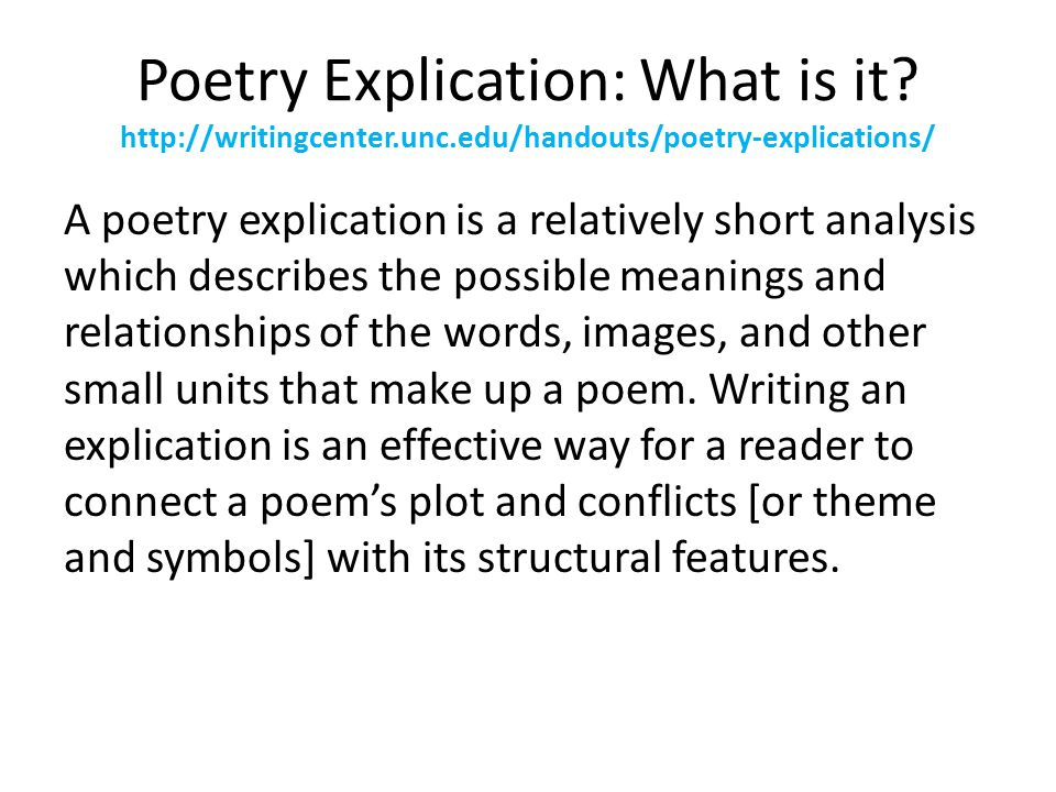 explication essay on a poem See also an explication of a sample student essay in critical analysis notes note 1 the etymology of explicit and implicit is worth noting.