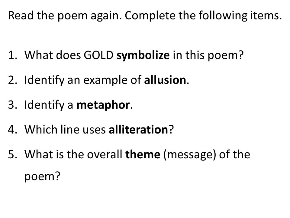 Read the poem again. Complete the following items.