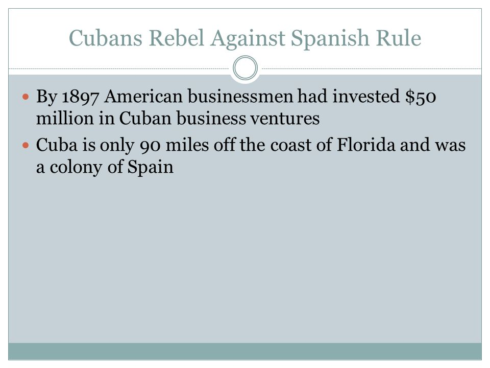 Cubans Rebel Against Spanish Rule