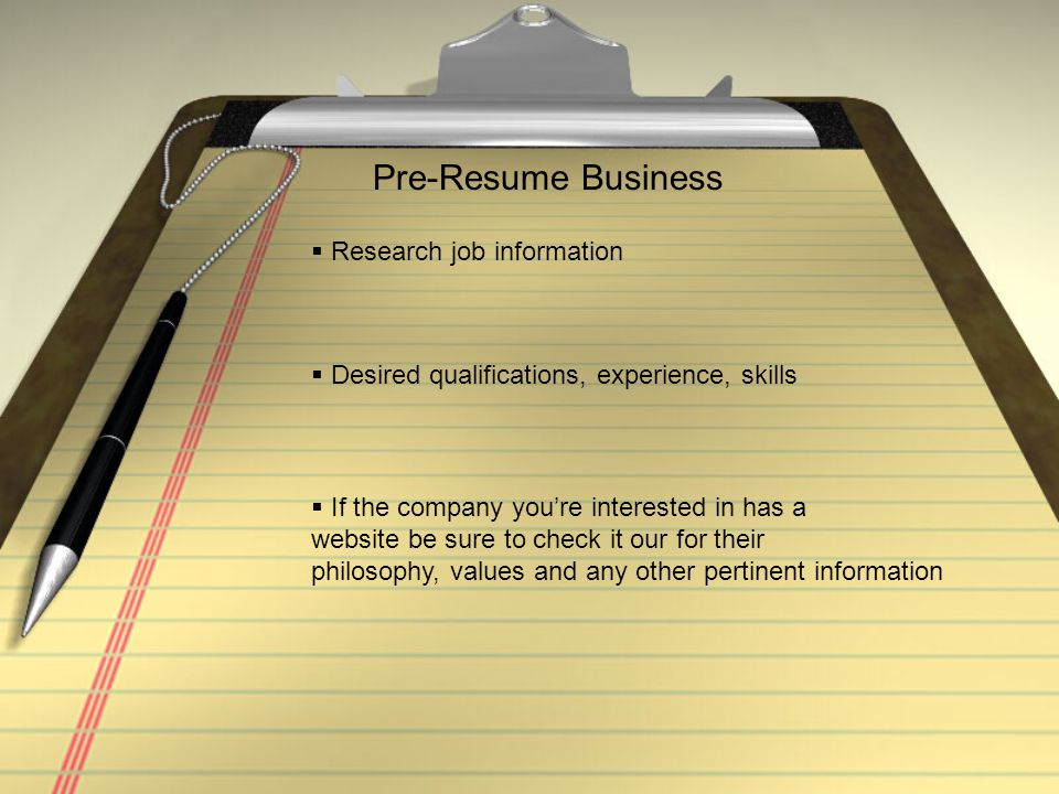 Pre-Resume Business Research job information