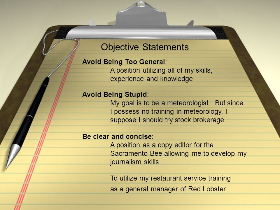 Objective Statements Avoid Being Too General: