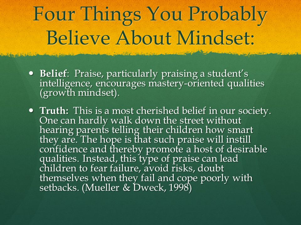 Four Things You Probably Believe About Mindset: