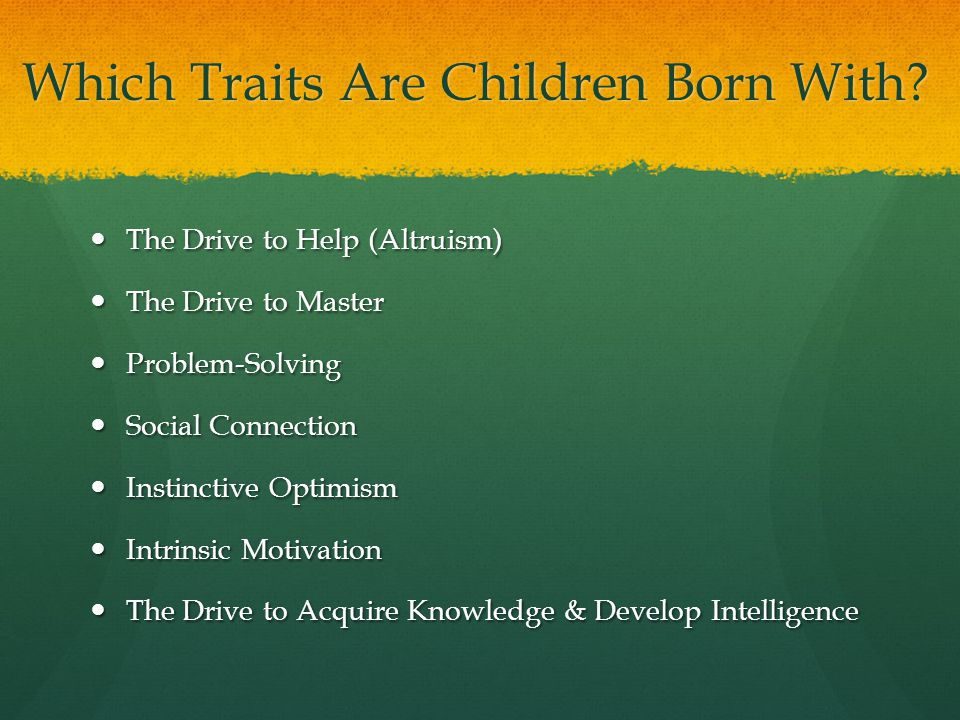 Which Traits Are Children Born With