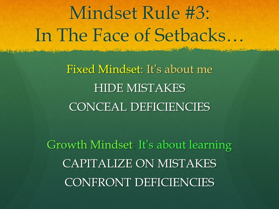 Mindset Rule #3: In The Face of Setbacks…