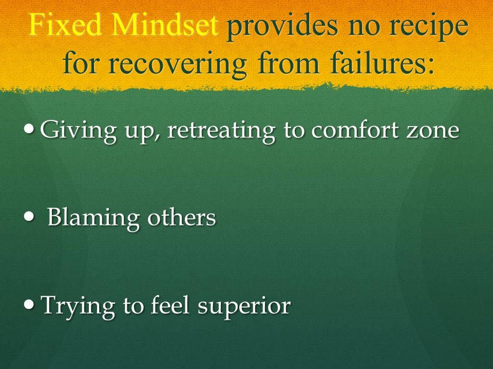 Fixed Mindset provides no recipe for recovering from failures: