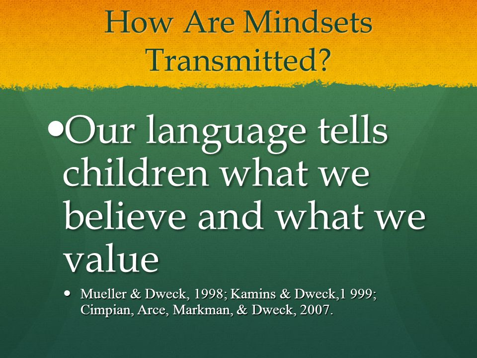 How Are Mindsets Transmitted