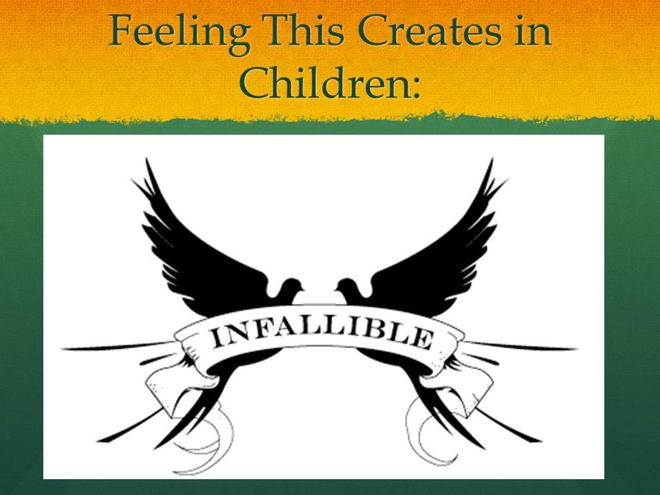 Feeling This Creates in Children: